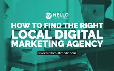 How to Find the Right Local Digital Marketing Agency